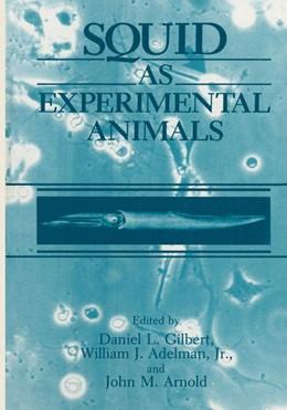 Abbildung von Adelman / Arnold / Gilbert | Squid as Experimental Animals | 1990