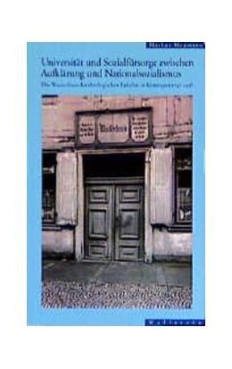 Abbildung von Meumann | Universität und Sozialfürsorge zwischen Aufklärung und Nationalsozialismus | 1997 | Das Waisenhaus der Theologisch...