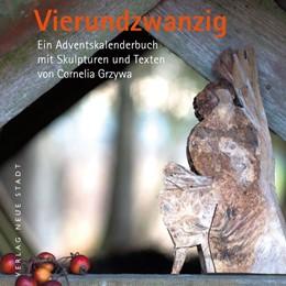 Abbildung von Grzywa | Vierundzwanzig | 1. Auflage | 2019 | beck-shop.de