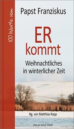 Abbildung von (Papst) / Kopp | ER kommt | 1. Auflage | 2019 | beck-shop.de