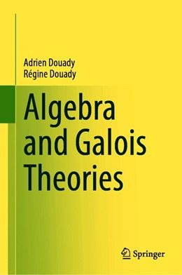 Abbildung von Douady | Algebra and Galois Theories | 1st ed. 2020 | 2020