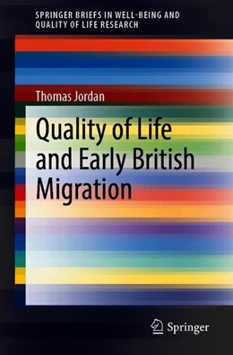 Abbildung von Jordan | Quality of Life and Early British Migration | 1st ed. 2020 | 2019