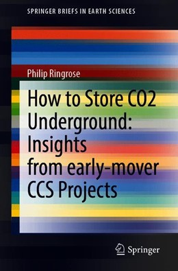 Abbildung von Ringrose   How to Store CO2 Underground: Insights from early-mover CCS Projects   1st ed. 2020   2020