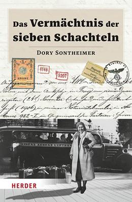 Abbildung von Sontheimer | Das Vermächtnis der sieben Schachteln | 1. Auflage | 2019 | beck-shop.de