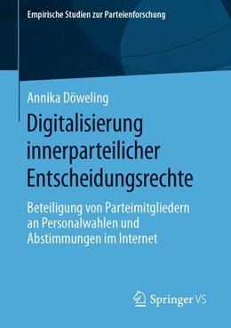 Abbildung von Döweling | Digitalisierung innerparteilicher Entscheidungsrechte | 2019 | Beteiligung von Parteimitglied...
