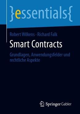 Abbildung von Wilkens / Falk | Smart Contracts | 2019 | Grundlagen, Anwendungsfelder u...