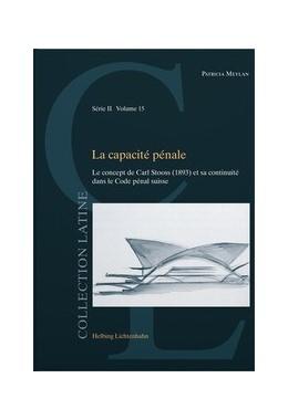 Abbildung von Meylan | La capacité pénale | 1. Auflage | 2019 | Volume 15 | beck-shop.de