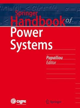 Abbildung von Papailiou   Springer Handbook of Power Systems   1. Auflage   2021   beck-shop.de