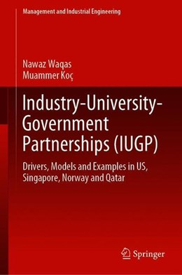 Abbildung von Nawaz / Koç | Industry, University and Government Partnerships for the Sustainable Development of Knowledge-Based Society | 1st ed. 2020 | 2019 | Drivers, Models and Examples i...