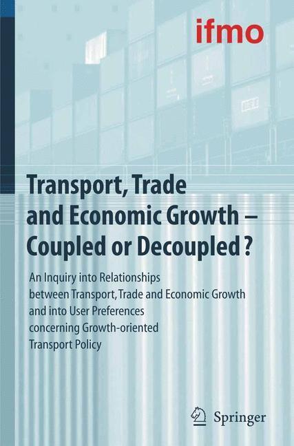 Abbildung von Transport, Trade and Economic Growth - Coupled or Decoupled? | 2007