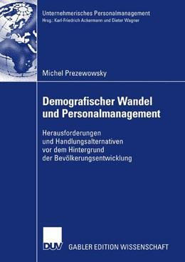 Abbildung von Prezewowsky | Demografischer Wandel und Personalmanagement | 2007 | Herausforderungen und Handlung...