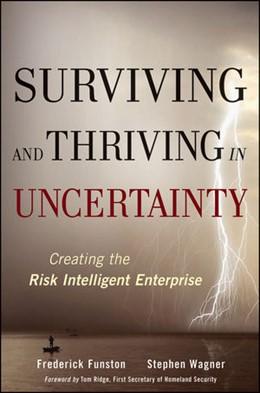 Abbildung von Funston / Wagner | Surviving and Thriving in Uncertainty | 1. Auflage | 2010 | Creating The Risk Intelligent ...
