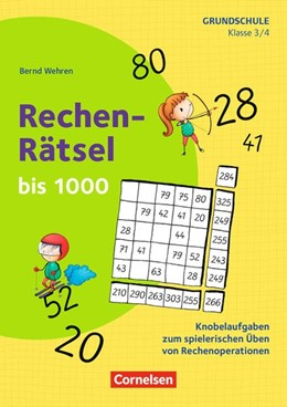 Abbildung von Wehren | Klasse 3/4 - Rechen-Rätsel bis 1000 | 1. Auflage | 2020 | beck-shop.de