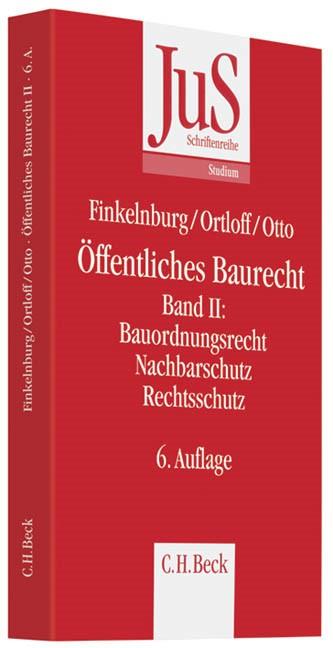 Öffentliches Baurecht Band II: Bauordnungsrecht, Nachbarschutz Rechtsschutz | Finkelnburg / Ortloff / Otto | Buch (Cover)