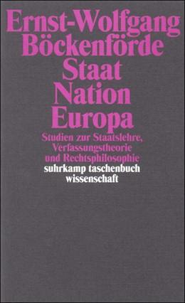 Abbildung von Böckenförde | Staat, Nation, Europa | 2. Auflage | 1999 | Studien zur Staatslehre, Verfa... | 1419