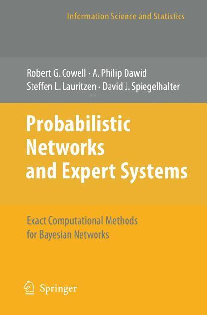 Abbildung von Cowell / Dawid / Lauritzen | Probabilistic Networks and Expert Systems | 2007