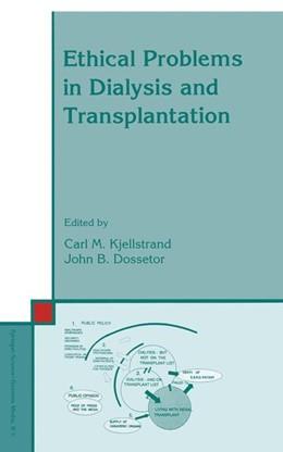 Abbildung von Kjellstrand / Dossetor | Ethical Problems in Dialysis and Transplantation | 1992 | 33