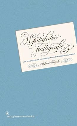 Abbildung von Weigele   Spitzfederkalligrafie   1. Auflage   2020   beck-shop.de