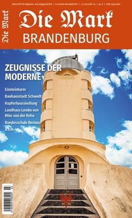 Abbildung von Drachenberg / Meyer-Karutz / Steinborn | Zeugnisse der Moderne | 2019 | Mark Brandenburg
