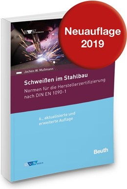 Abbildung von DIN/DVS Normen-Handbuch Schweißen im Stahlbau | 6. Auflage | 2016 | beck-shop.de