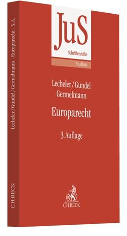 Abbildung von Lecheler / Gundel / Germelmann | Europarecht | 3. Auflage | 2020