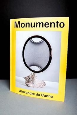 Abbildung von do Carmo M. P. de Pontes | Alexandre da Cunha. Monumento | 2019