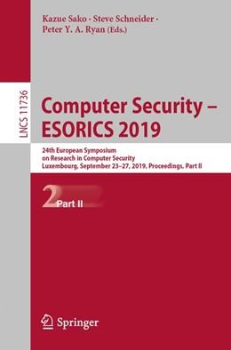 Abbildung von Sako / Schneider / Ryan | Computer Security - ESORICS 2019 | 1st ed. 2019 | 2019 | 24th European Symposium on Res...