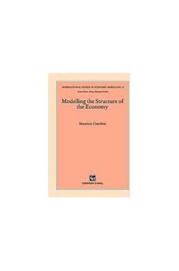 Abbildung von Ciaschini | Modelling the Structure of the Economy | 1993