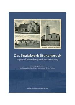 Abbildung von Günther / Nickel | Das Sozialwerk Stukenbrock | 1. Auflage | 2020 | beck-shop.de