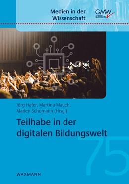 Abbildung von Hafer / Mauch | Teilhabe in der digitalen Bildungswelt | 1. Auflage | 2019 | beck-shop.de