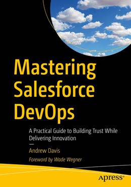 Abbildung von Davis   Mastering Salesforce DevOps   1. Auflage   2019   beck-shop.de