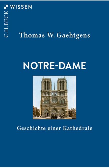 Cover: Thomas W. Gaehtgens, Notre-Dame