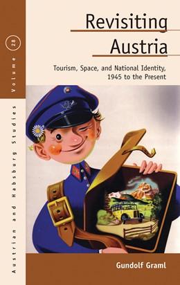 Abbildung von Graml | Revisiting Austria: Tourism, Space, and National Identity, 1945 to the Present | 2020