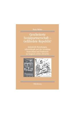 Abbildung von Weber   Gescheiterte Sozialpartnerschaft – Gefährdete Republik?   2010   Industrielle Beziehungen, Arbe...   77