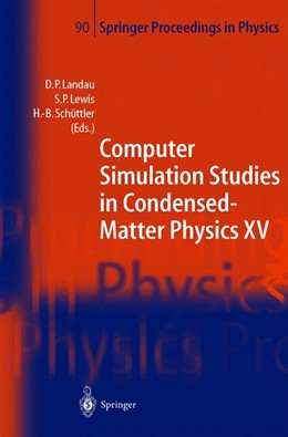 Abbildung von Landau / Lewis / Schüttler | Computer Simulation Studies in Condensed-Matter Physics XV | 2003 | Proceedings of the Fifteenth W... | 90