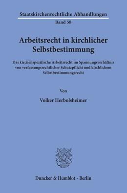 Abbildung von Herbolsheimer | Arbeitsrecht in kirchlicher Selbstbestimmung. | 1. Auflage | 2019 | beck-shop.de