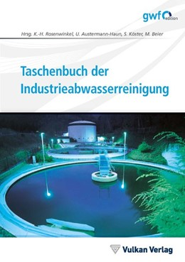 Abbildung von Rosenwinkel / Austermann-Haun | Taschenbuch der Industrieabwasserreinigung | 2. Auflage | 2019 | beck-shop.de