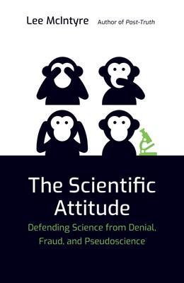 Abbildung von McIntyre | The Scientific Attitude | 2020 | Defending Science from Denial,...