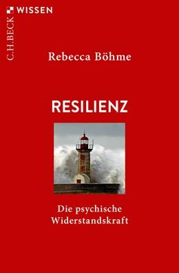 Abbildung von Böhme | Resilienz | 2019 | Die psychische Widerstandskraf... | 2895