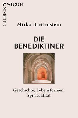 Abbildung von Breitenstein | Die Benediktiner | 2019 | Geschichte, Lebensformen, Spir... | 2894