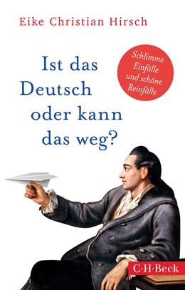 Abbildung von Hirsch | Ist das Deutsch oder kann das weg? | 2019 | Schlimme Einfälle und schöne R... | 6352