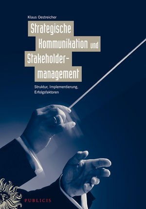 Strategische Kommunikation und Stakeholdermanagement   Oestreicher   1. Auflage 2010, 2010   Buch (Cover)