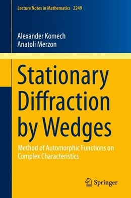 Abbildung von Komech / Merzon | Stationary Diffraction by Wedges | 1st ed. 2019 | 2019 | Method of Automorphic Function...