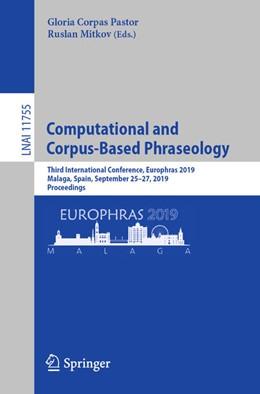 Abbildung von Corpas Pastor / Mitkov   Computational and Corpus-Based Phraseology   1st ed. 2019   2019   Third International Conference...