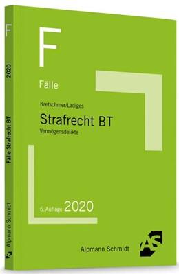 Abbildung von Kretschmer / Ladiges   Fälle Strafrecht BT   6. Auflage   2020   beck-shop.de