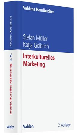 Abbildung von Müller / Gelbrich | Interkulturelles Marketing | 2. Auflage | 2015 | beck-shop.de