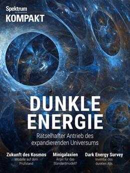 Abbildung von Spektrum Kompakt - Dunkle Energie | 1. Auflage | 2019 | beck-shop.de