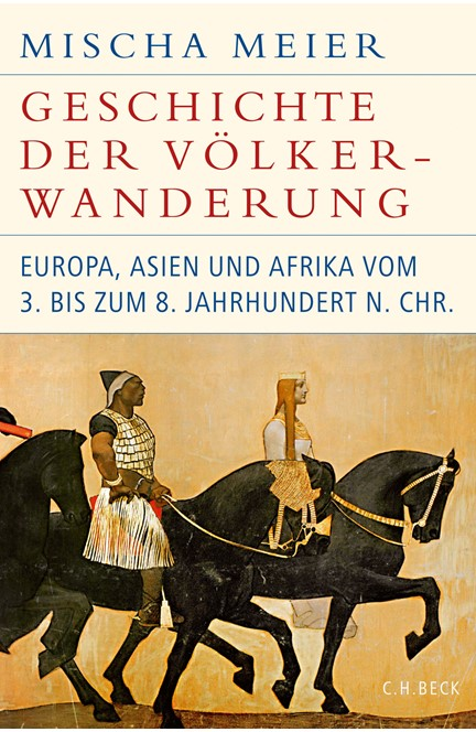 Cover: Mischa Meier, Geschichte der Völkerwanderung