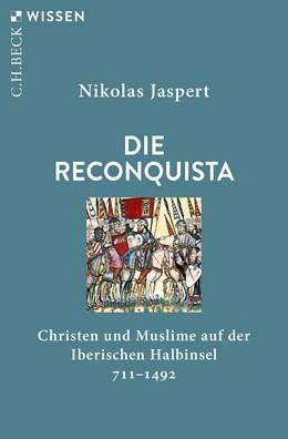 Abbildung von Jaspert | Die Reconquista | 2019 | Christen und Muslime auf der I... | 2876