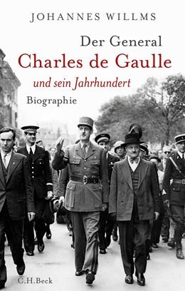 Abbildung von Willms | Der General | 2019 | Charles de Gaulle und sein Jah...